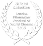 Official Selection - 7th International Film Festival of World Cinema - 2015