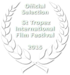 Official Selection - St Tropez International Film Festival - 2015