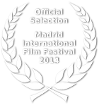 Official Selection - Madrid International Film Festival - 2014